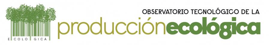 Observatorio Tecnológico de la Producción Ecológica